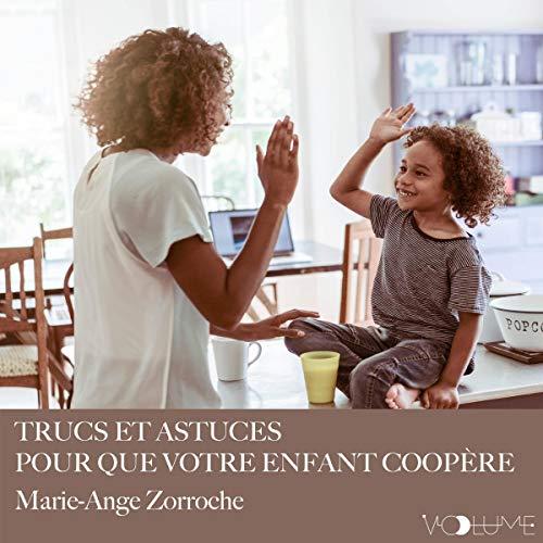 『Trucs et astuces pour que votre enfant coopère』のカバーアート