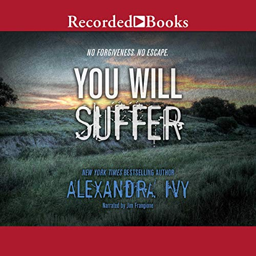 You Will Suffer Audiobook By Alexandra Ivy cover art