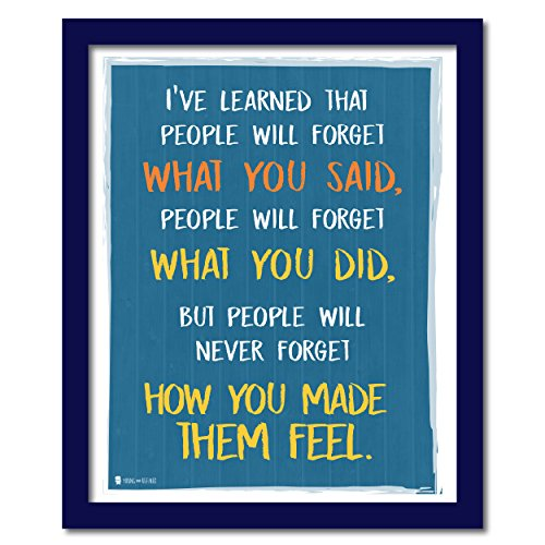 Wise saying by Maya Angelou never forget how you made them feel BLUE wall art perfect for decorating kitchens homes bathrooms bedrooms hallways. 16x20