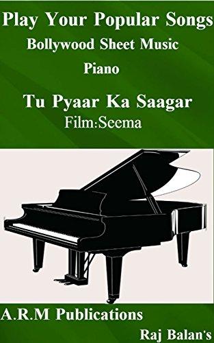 TU PYAAR KA SAAGAR PIANO SHEET MUSIC
