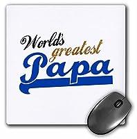 3drose LLC 8x 8x 0.25インチWorlds Greatest Papaブルーテキストonホワイトマウスパッド( MP _ 151315_ 1)