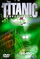 Titanic Expedition 1: Search [DVD]