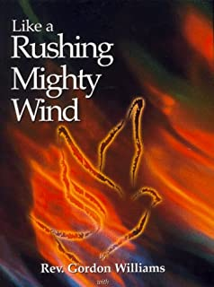 Like a Rushing Mighty Wind