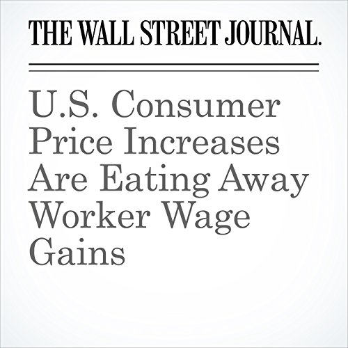 U.S. Consumer Price Increases Are Eating Away Worker Wage Gains copertina