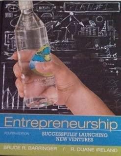 Entrepreneurship - Successfully Launching New Ventures