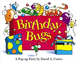 Birthday Bugs A Pop Up Party by David A Carter