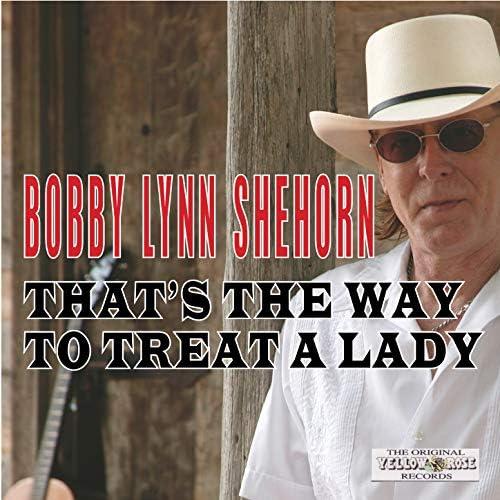 Bobby Lynn Shehorn