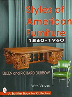 Styles of American Furniture: 1860-1960 (Schiffer Book for Collectors)