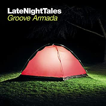 Late Night Tales: Groove Armada