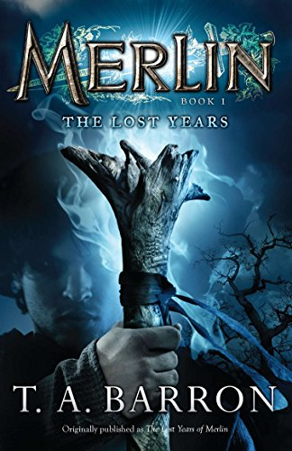 The Lost Years: Book 1 (The Lost Years of Merlin)