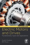 Electric Motors and Drives: Fundamentals, Types and Applications...