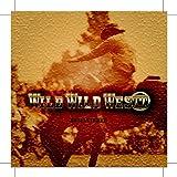 Wild Wild Westt - Remastered