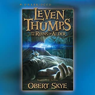 Leven Thumps and the Ruins of Alder audiobook cover art