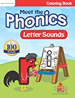 Meet the Phonics - Letter Sounds - Coloring Book 1935610449 Book Cover