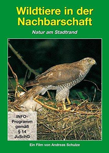 Tierwelt Europas - Vol. 07: Wildtiere In Der Nachbarschaft/Natur Am Stadtrand