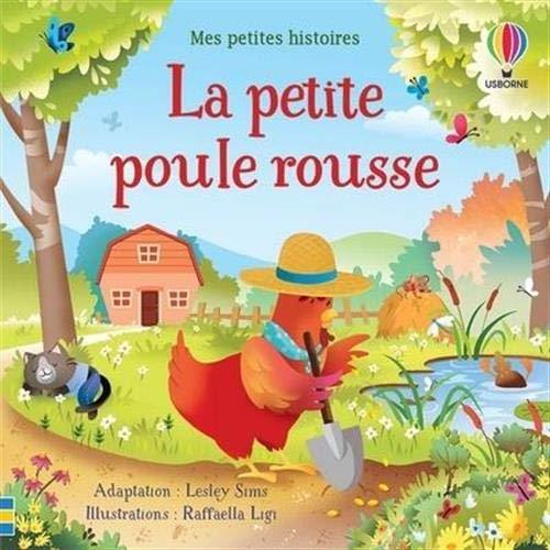 La petite poule rousse - Mes petites histoires