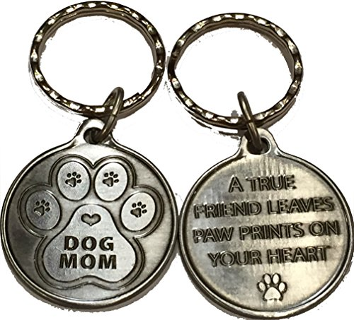 Dog Mom - A True Friend Leaves Paw Prints On Your Heart Keychain Pewter Color