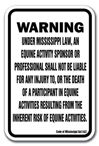 "Mississippi Equine 12"" x 18"" Aluminum Sign Warning Statute Horse Farm"