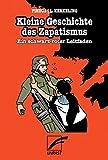 Kleine Geschichte des Zapatismus: Ein schwarz-roter Leitfaden - Luz Kerkeling