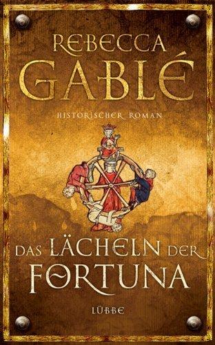 Das Lächeln der Fortuna: Historischer Roman von Rebecca Gablé (11. September 2001) Gebundene Ausgabe