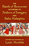 The Battle of Benevento according to Andrew of Hungary and Saba Malaspina (Sicilian Medieval Studies)