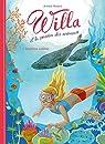 Willa et la passion des animaux, tome 2 : Expédition Baleines par Modéré