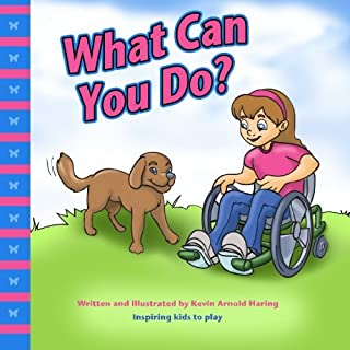 What Can You Do?: Inspiring Kids to Play