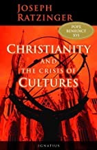Christianity And The Crisis Of Cultures (English Edition)