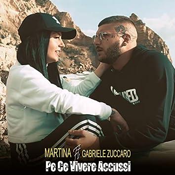Pe ce vivere accussì (feat. Gabriele Zuccaro)