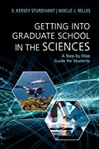 Getting into Graduate School in the Sciences: A Step-by-Step Guide for Students