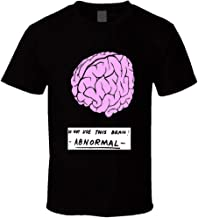 Young Frankenstein Abnormal Brain abi-Normal Wilder Feldman Funny Classic Comedy t Shirts T Shirt