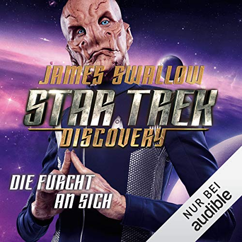 Die Furcht an sich: Star Trek Discovery 3