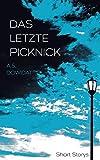 Das letzte Picknick: Short Storys