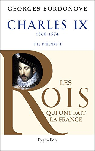 Charles IX: Hamlet couronné