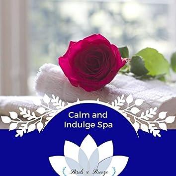 Calm And Indulge Spa