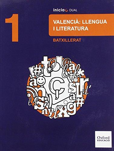 Lengua Valenciana Y Literatura. Libro Del Alumno. Bachillerato 1 (Inicia Dual) - 9788467394450