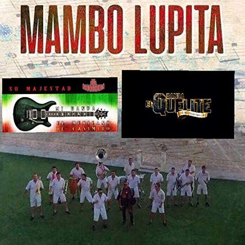 Banda El Quelite De Mazatlán Sinaloa & Su Majestad Mi Banda El Mexicano de Casimiro