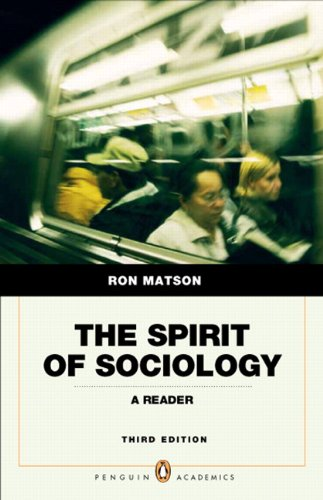 The Spirit of Sociology: A Reader (Penguin Academics)