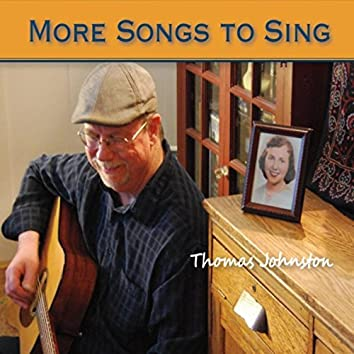 More Songs to Sing