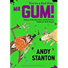 You're a Bad Man, Mr. Gum!: 1