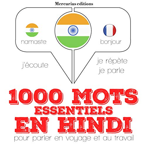 1000 mots essentiels en hindi     J'écoute. Je répète. Je parle.              By:                                                                                                                                 J. M. Gardner                               Narrated by:                                                                                                                                 Florence A.,                                                                                        Katie                      Length: 2 hrs and 18 mins     Not rated yet     Overall 0.0