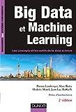 Big Data et Machine Learning - 2e éd. - Les concepts et les outils de la data science: Les concepts et les outils de la data science
