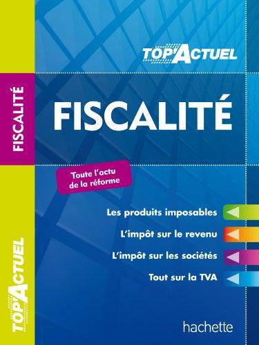 TOP'Actuel - Fiscalité 2013 2014