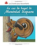 Le cas du bagel de Montréal disparu: le droit à la vie privée et à la sécurité