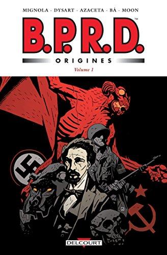 BPRD - Origines volume 1