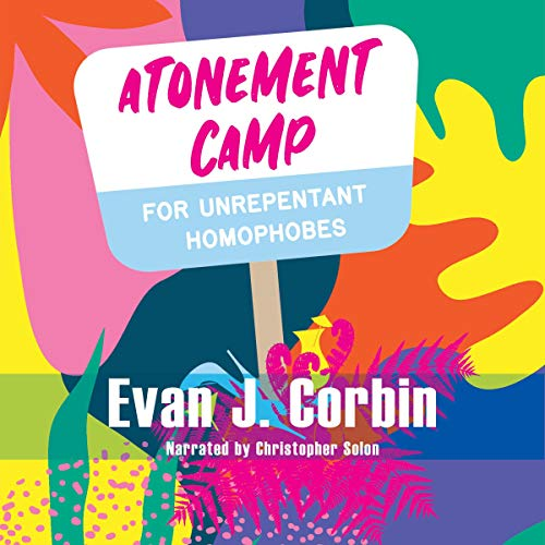 Atonement Camp for Unrepentant Homophobes cover art