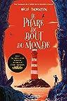 Une enquête magique de Seth Seppi, tome 2 : Le phare du bout du monde par Thornton