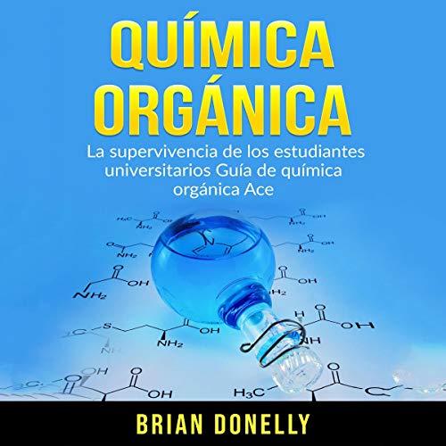 Química Orgánica [Organic Chemistry]  By  cover art