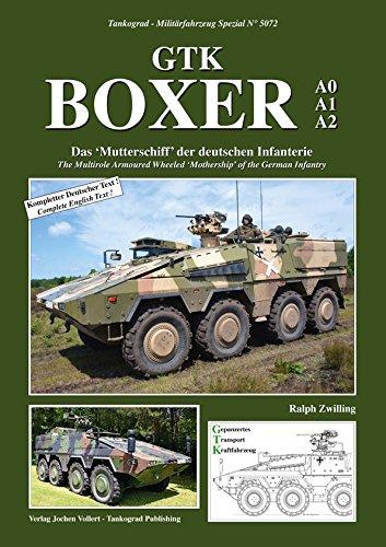 TANKOGRAD 5072 BOXER A0-A1-A2 Das 'Mutterschiff' der deutschen Infanterie