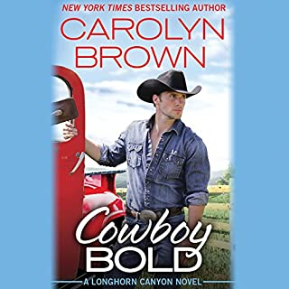 Cowboy Bold                   By:                                                                                                                                 Carolyn Brown                               Narrated by:                                                                                                                                 Chelsea Hatfield                      Length: 8 hrs and 32 mins     169 ratings     Overall 4.6